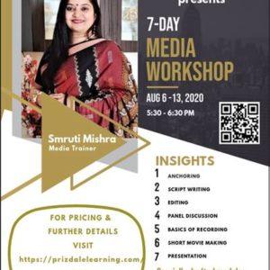 Seven-Day Media Workshop