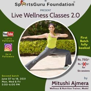 Live Wellness Classes by Mitushi Ajmera